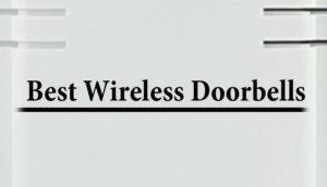 best-wireless-doorbellss
