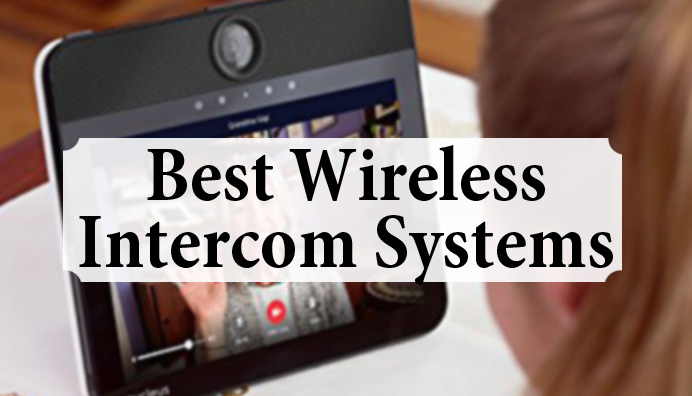 best-wireless-intercom-systems