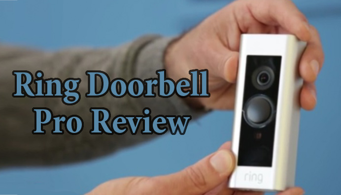 Ring Doorbell Pro Review - The Wirelessly